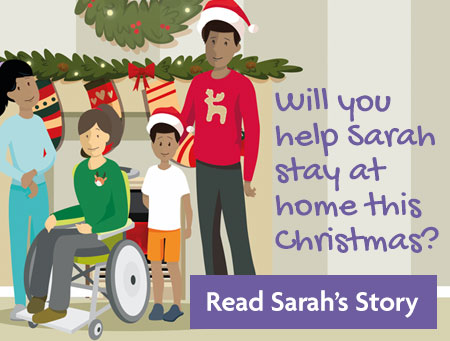 Will you help Sarah stay at home this Christmas?