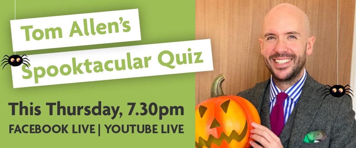 Tom Allen's Spooktacular Quiz