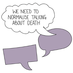 We need to normalise talking about death